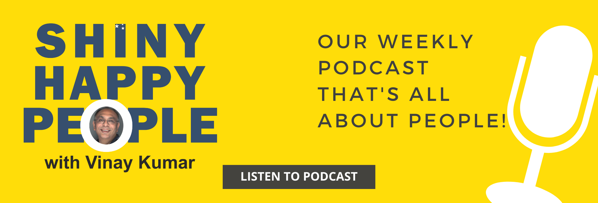 Shiny Happy People Weekly Podcast